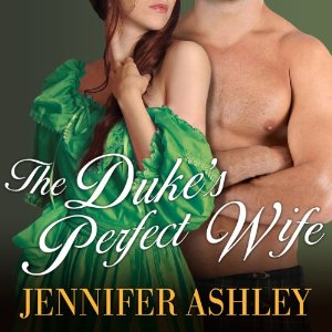 The Duke's Perfect Wife audiobook by Jennifer Ashley & Allyson James