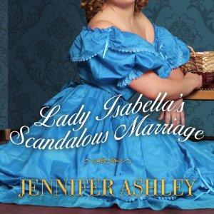 Lady Isabella's Scandalous Marriage audiobook by Jennifer Ashley & Allyson James