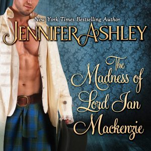 The Madness of Lord Ian Mackenzie audiobook by Jennifer Ashley & Allyson James